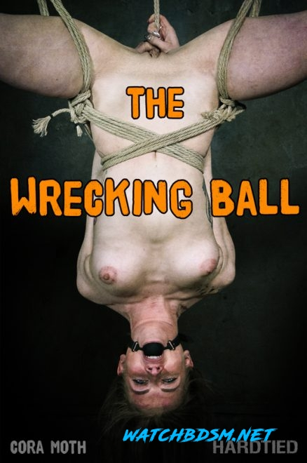 The Wrecking Ball - HD - HARDTIED