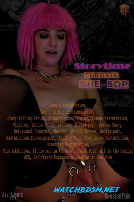 Storytime Chronic She Bop - HD - SENSUAL PAIN