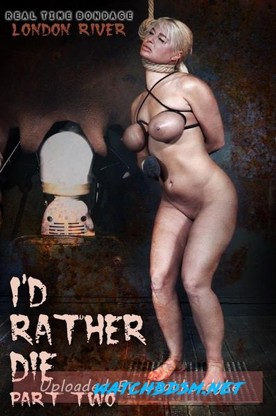 London River - I'd Rather Die Part 2 - HD