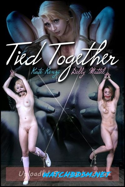 Kate Kenzi, Dolly Mattel - Tied Together - HD