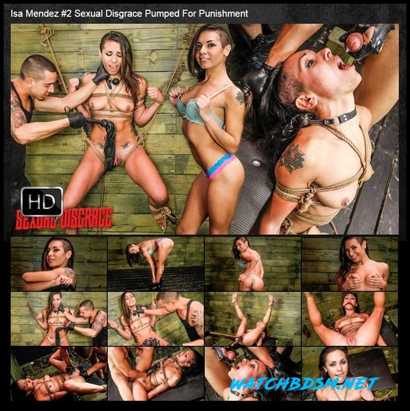 Isa Mendez #2 Sexual Disgrace Pumped For Punishment - HD