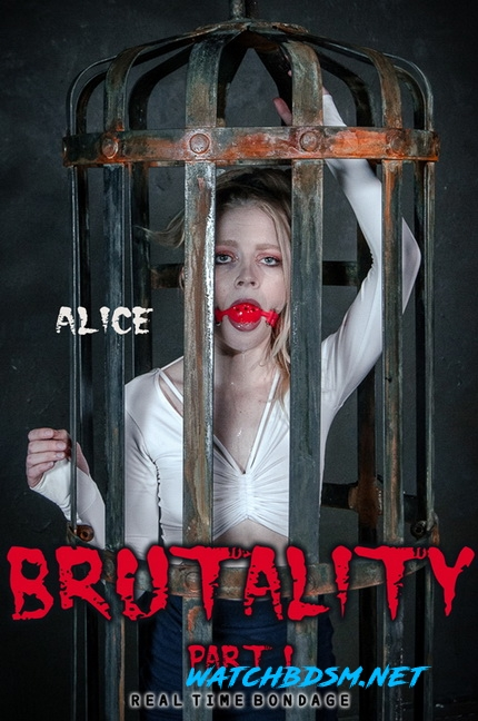 Alice - Brutality Part I - HD - RealTimeBondage