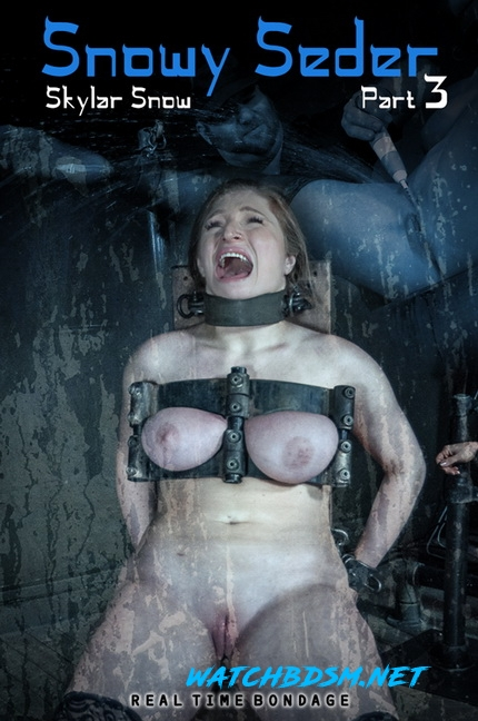 Skylar Snow - Snowy Seder Part 3 - HD - RealTimeBondage