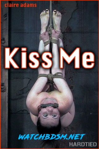 Claire Adams - Kiss Me - HD - Hardtied